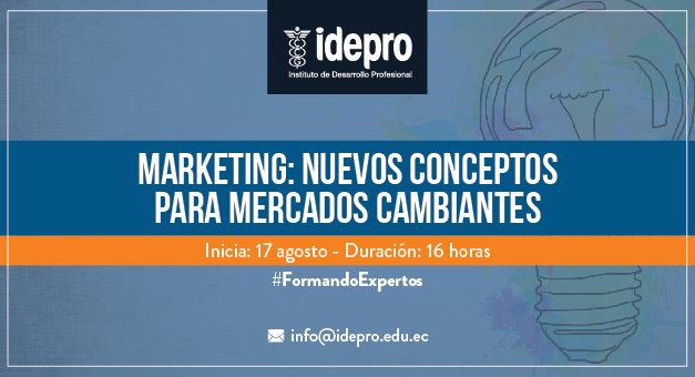 Marketing: nuevos conceptos para mercados cambiantes